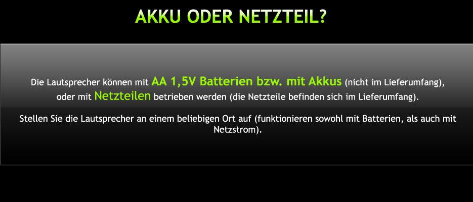 Funkboxen Betrieb mit Strom oder Baterie bzw. Akkus